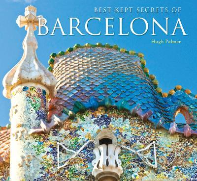 Best-Kept Secrets of Barcelona by Michael Robinson