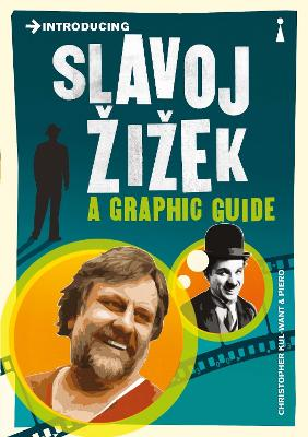 Introducing Slavoj Zizek by Christopher Kul-Want