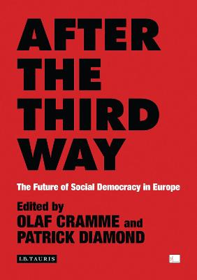 After the Third Way by Olaf Cramme