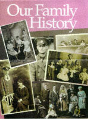 Our Family History by Neil Grant