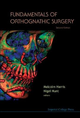 Fundamentals Of Orthognathic Surgery (2nd Edition) by Malcolm Harris