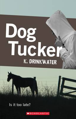 Dog Tucker by K Drinkwater