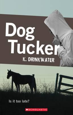 Dog Tucker by Kathryn Drinkwater