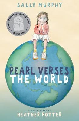 Pearl Verses The World by Sally Murphy