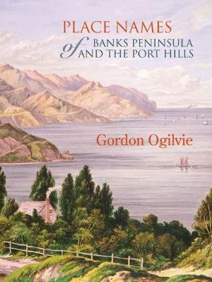 Place Names of Banks Peninsula and the Port Hills book