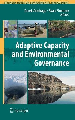 Adaptive Capacity and Environmental Governance by Ryan Plummer