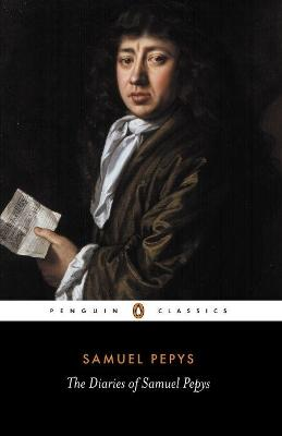 The Diary of Samuel Pepys: A Selection by Samuel Pepys