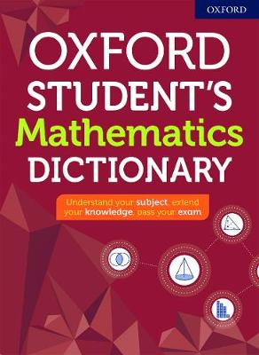 Oxford Student's Mathematics Dictionary book