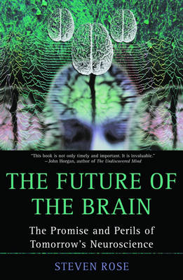 The Future of the Brain by Steven Rose
