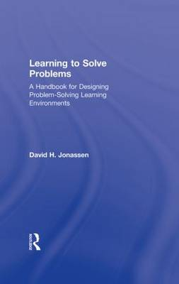 Learning to Solve Problems by David H. Jonassen
