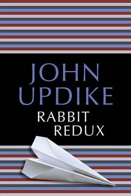 Rabbit Redux by Professor John Updike
