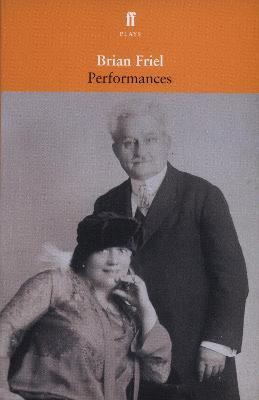 Performances by Brian Friel