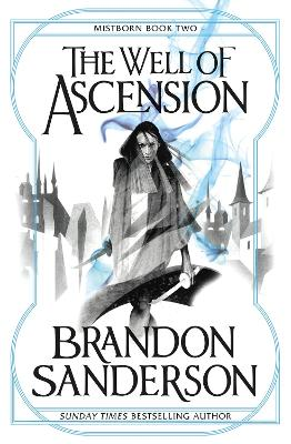 Well of Ascension by Brandon Sanderson