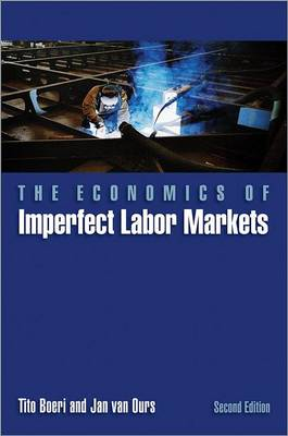 The Economics of Imperfect Labor Markets by Tito Boeri