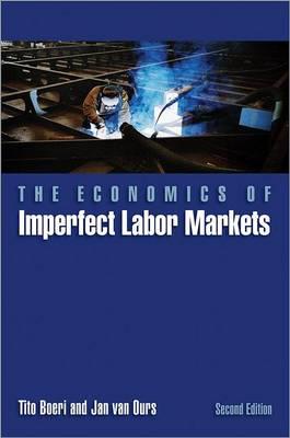 The Economics of Imperfect Labor Markets by Tito Boeri
