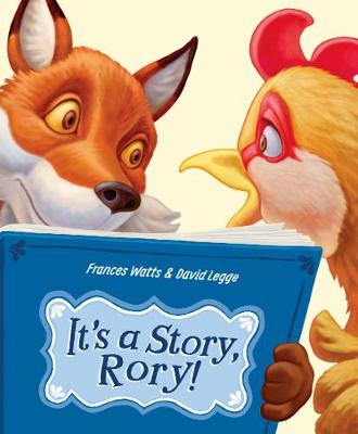 It's a Story, Rory! by Frances Watts