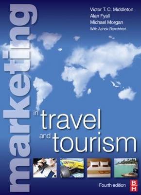 Marketing in Travel and Tourism by Victor Middleton