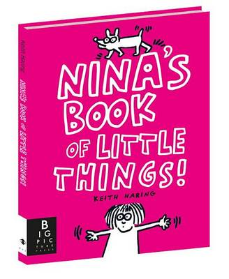Nina's Book of Little Things by Keith Haring