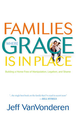 Families Where Grace is in Place book