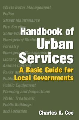 Handbook of Urban Services by Charles K. Coe