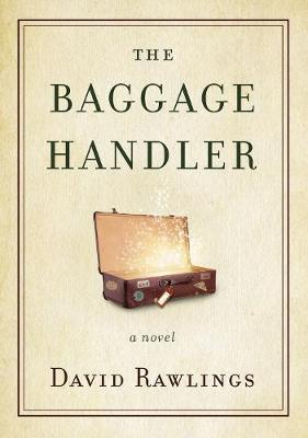 The Baggage Handler by David Rawlings