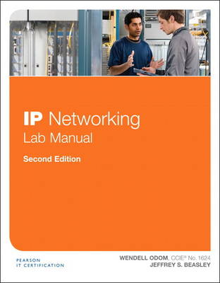 IP Networking Lab Manual by Jeffrey Beasley