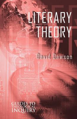 Literary Theory by David Dawson