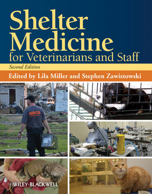 Shelter Medicine for Veterinarians and Staff by Lila Miller