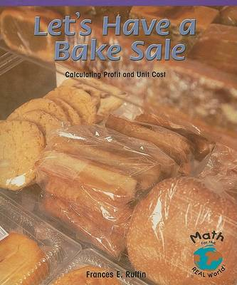 Let's Have a Bake Sale by Frances E Ruffin