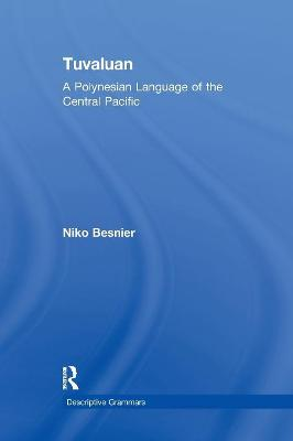 Tuvaluan: A Polynesian Language of the Central Pacific. by Niko Besnier