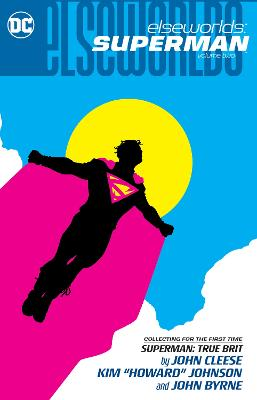 Elseworlds: Superman Volume 2 by Various