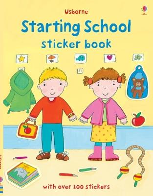 Starting School Sticker Book by Felicity Brooks