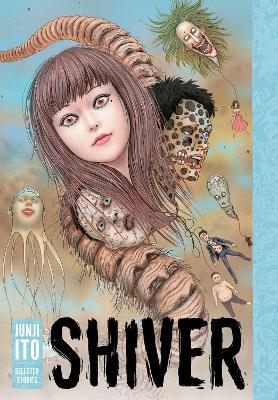 Shiver by Junji Ito