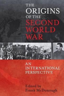 The Origins of the Second World War by Frank McDonough