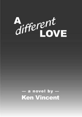Different Love by Ken Vincent