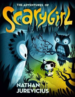 Adventures of Scarygirl book