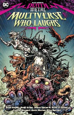 Dark Nights: Death Metal: The Multiverse Who Laughs book