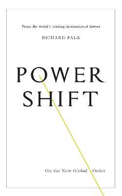 Power Shift by Richard Falk