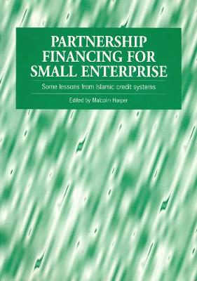 Partnership Financing for Small Enterprise by Malcolm Harper