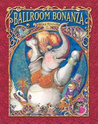 Ballroom Bonanza by Nina Rycroft