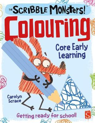 The Scribble Monsters!: Colouring by Carolyn Scrace