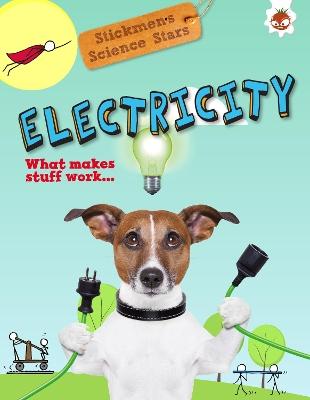 Electricity: Stickmen Science Stars by Emily Kington