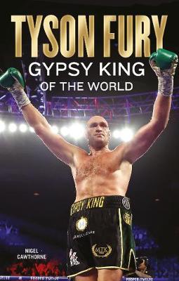 Tyson Fury: Gypsy King of the World book