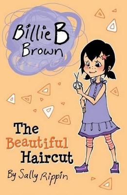 Beautiful Haircut by Sally Rippin