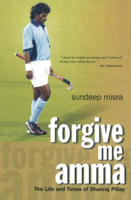 Forgive Me Amma by Sundeep Misra