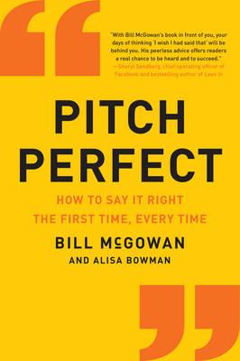 Pitch Perfect by Bill McGowan