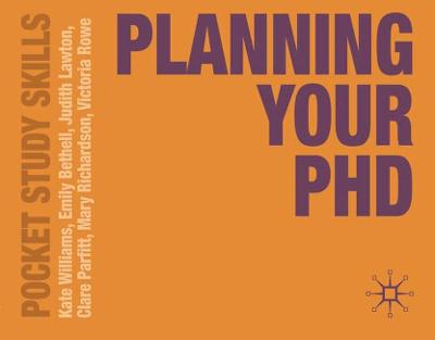 Planning Your PhD by Kate Williams