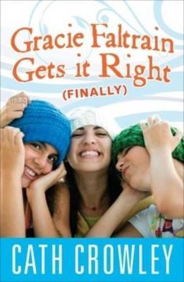 Gracie Faltrain Gets it Right (Finally) book