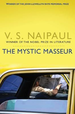 The Mystic Masseur by V. S. Naipaul