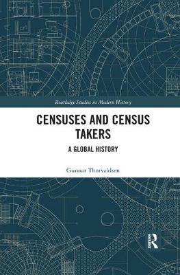 Censuses and Census Takers: A Global History by Gunnar Thorvaldsen